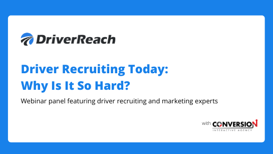 Driver Recruiting Toay - Why Is It So Hard?