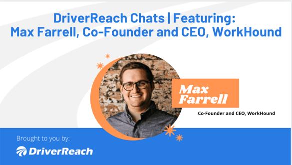 DriverReach Chats - Max Farrell