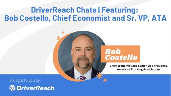 DriverReach Chats Bob Costello