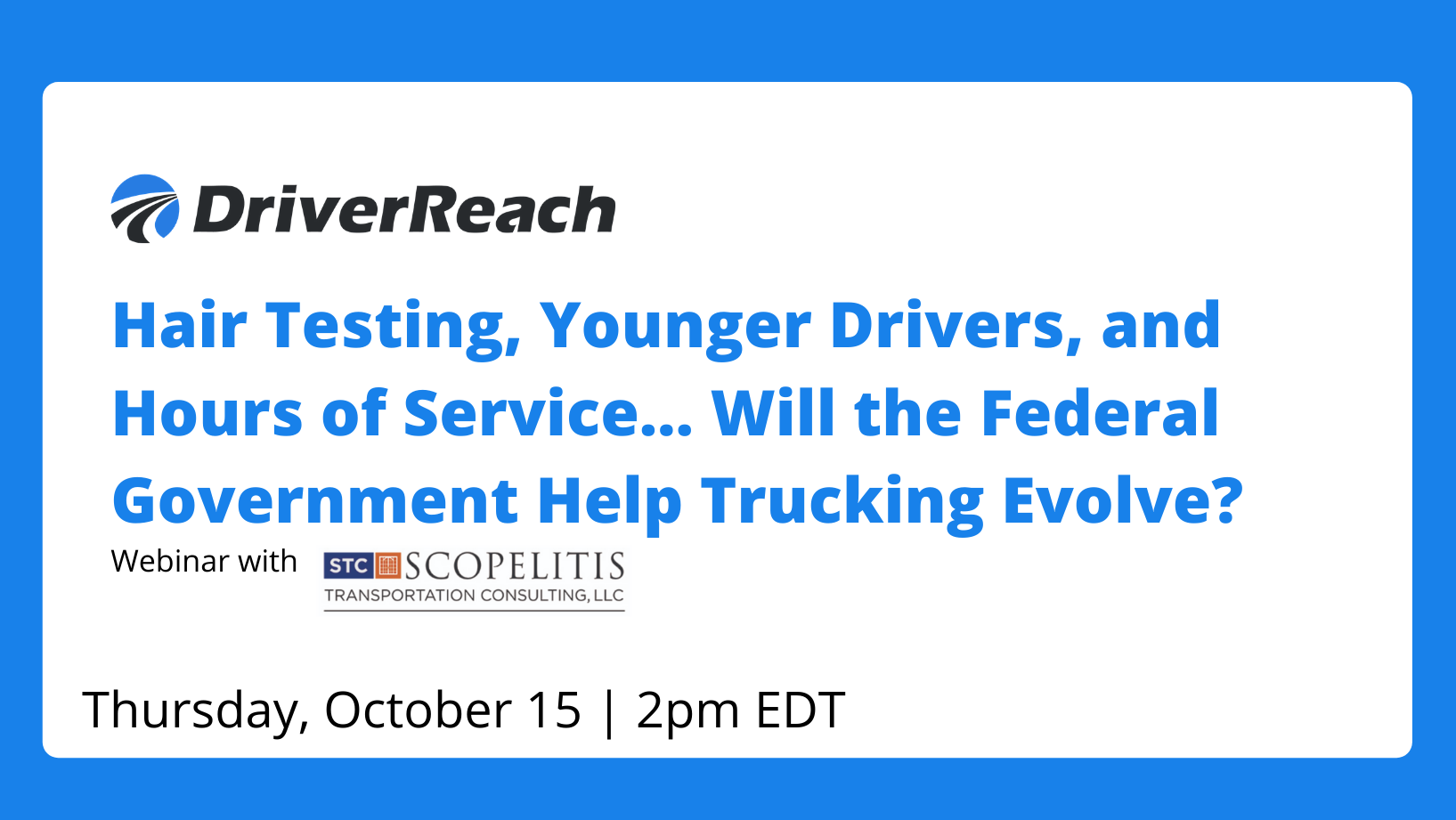 Hubspot Hair Testing, Younger Drivers, and Hours of Service…  Will the Federal Government Help Trucking Evolve_