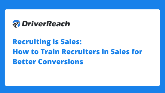 Recruiting is Sales - How to Train Recruiteres in Sales for Better Conversions